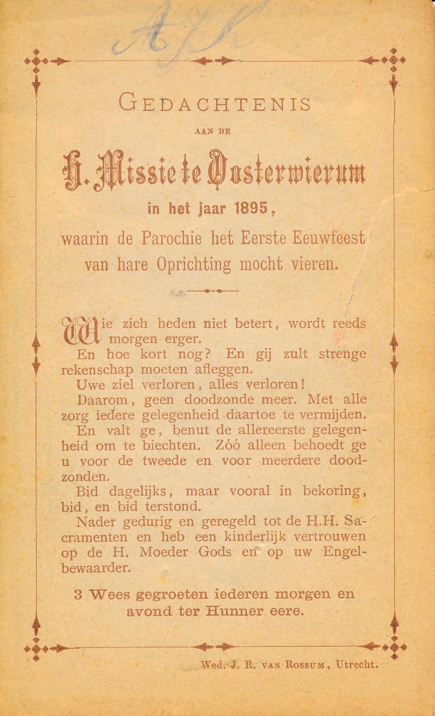 Fotoalbum Andre Kamsma, 114, Gedachtenis fan aan de heilige missie te Oosterwierum,1895, Eerste eeuwfeest parochie