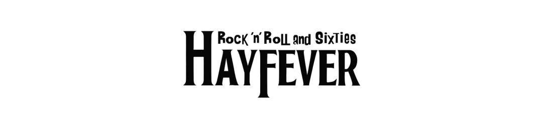 "Rock 'n' Roll and Sixties band ""Hayfever"""